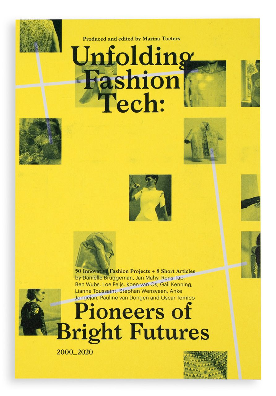 Unfolding Fashion Tech book by Marina Toeters